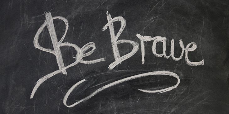 Picture of the words be brave written on chalkboard to accompany article about the Brave browser